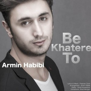 Armin Habibi Be Khatere To