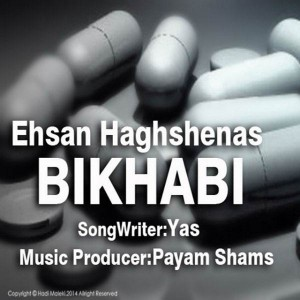 Ehsan Haghshenas Bikhabi 300x300 - متن آهنگ بی خوابی احسان حق شناس
