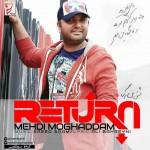Mehdi Moghaddam Bazgasht 150x150 - متن آهنگ جدید بازگشت مهدی مقدم