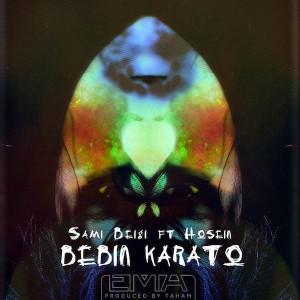 Sami Beigi Bebin Karato Ft Ho3ein 300x300 - متن آهنگ ببین کاراتو حصین و سامی بیگی