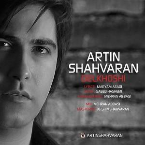 Artin Shahvaran Delkhoshi 300x300 - متن آهنگ جدید دلخوشی آرتین شاهوران