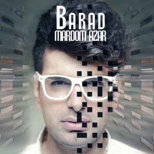 Barad Mardom Azar 300x300 - متن آهنگ مردم آزار باراد