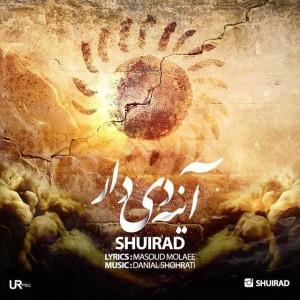 Shuirad Ayeneye Didar 300x300 - متن آهنگ جدید آینه دیدار شویراد