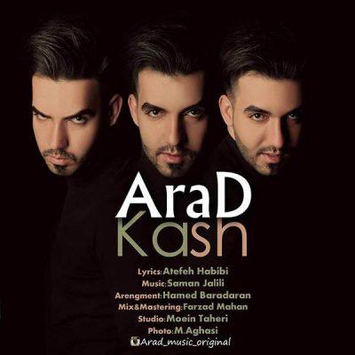 Arad Kaash e1551350731205 - متن آهنگ جدید کاش آراد