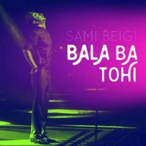 Sami Beigi Ft Hossein Tohi Bala Ba Tohi 300x300 - متن آهنگ جدید بالا با تهی سامی بیگی و حسین تهی