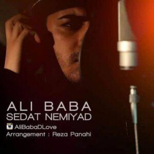متن آهنگ جدید صدات نمیاد علی بابا