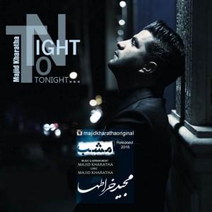 Majid Kharatha Emshab 300x300 - متن آهنگ جدید امشب مجید خراطها