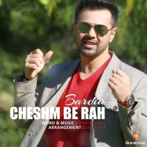 Bardia Cheshm Be Rah 300x300 - متن آهنگ جدید چشم به راه بردیا
