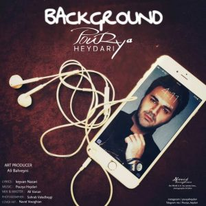 Pourya Heydari Background 300x300 - متن آهنگ جدید بک گراند پوریا حیدری