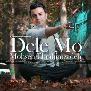 Mohsen Ebrahimzadeh Dele Mo 300x300 - متن آهنگ جدید دله مو محسن ابراهیم زاده