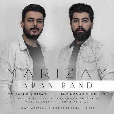 Aban Band Marizam e1528466703135 - متن آهنگ آبان باند به نام مریضم