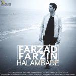 Farzad Farzin Halam Badeh 150x150 - متن آهنگ حالم بده فرزاد فرزین
