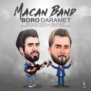 Macan Band Boro Daramet 300x300 - متن آهنگ برو دارمت ماکان باند