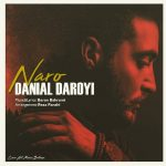 Danial Daroyi Naro 150x150 - متن آهنگ نرو دانیال دارویی