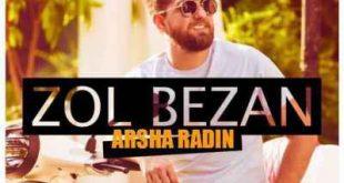 Arsha Radin 310x165 - متن آهنگ زل بزن آرشا رادین