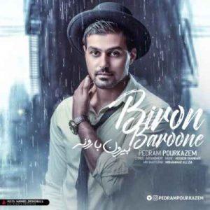 Pedram Pourkazem Biron Baroone 300x300 - متن آهنگ بیرون بارونه پدرام پورکاظم
