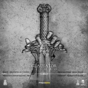 Text Music Reza Pishro Gladiator 300x300 - متن آهنگ گلادیاتور رضا پیشرو