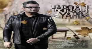 Afshin Azari Hardadi Yarim - متن آهنگ هاردادی یاریم افشین آذری