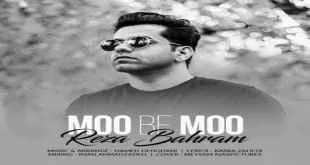 Text Music Reza Bahram Moo Be Moo - متن آهنگ مو به مو رضا بهرام