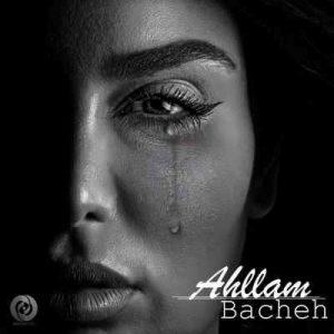 Ahllam New Music Bacheh 300x300 - متن آهنگ بچه احلام
