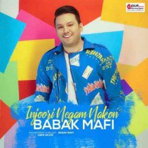 Babak Mafi Injoori Negam Nakon 300x300 - متن آهنگ اینجوری نگام نکن بابک مافی