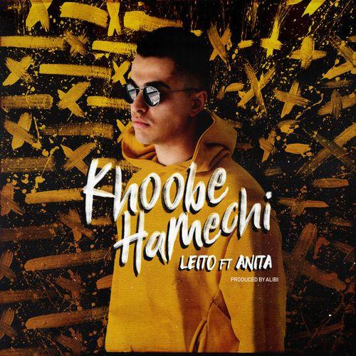 Behzad Leito Khoobe Hamechi - متن آهنگ خوبه همه چی بهزاد لیتو
