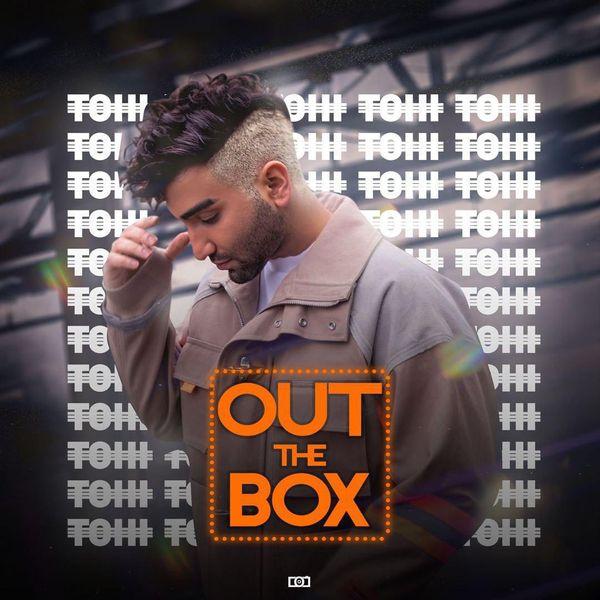photo 2019 04 19 16 27 05 - متن آهنگ Out The Box تهی