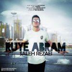 Text Music Saleh Rezaei Ruye Abram 150x150 - متن آهنگ روی ابرام صالح رضایی