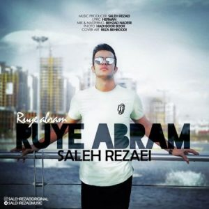 Text Music Saleh Rezaei Ruye Abram 300x300 - متن آهنگ