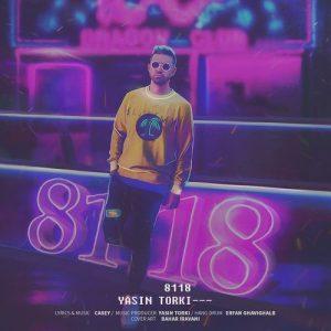 Text Music Yasin Torki 8118 300x300 - متن آهنگ 8118 یاسین ترکی
