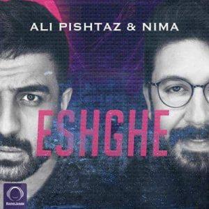 متن آهنگ عشقه علی پیشتاز و نیما