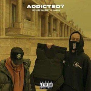 متن آهنگ Addicted هیپ هاپولوژیست